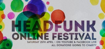 WE'RE BACK – The Headfunk Online Festival
