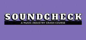 SOUNDCHECK – A crash course in the music Industry for 16-24 year olds.